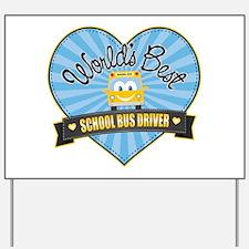 Best School Bus Driver Yard Sign