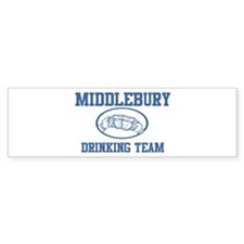 MIDDLEBURY drinking team Bumper Bumper Bumper Sticker