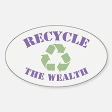 Recycle the Wealth Decal