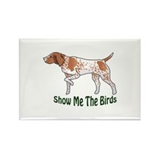 SHOW ME THE BIRDS Magnets