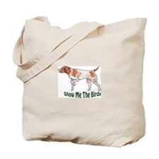 SHOW ME THE BIRDS Tote Bag