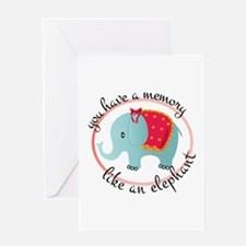 Memory Like Elephant Greeting Cards