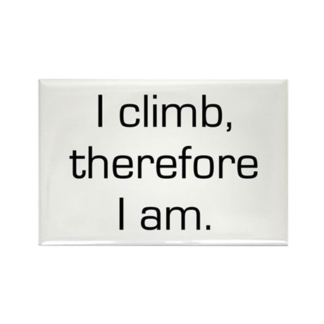 I Climb Therefore I Am Rectangle Magnet (10 pack)