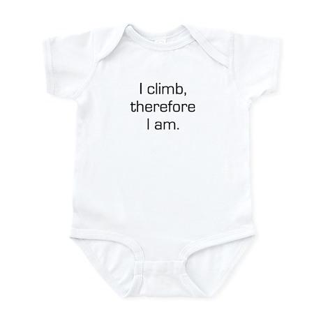 I Climb Therefore I Am Infant Bodysuit
