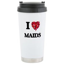 I Love Maids Travel Mug