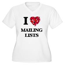 I Love Mailing Lists Plus Size T-Shirt