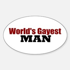 World's Gayest Man Oval Decal