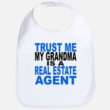 Trust Me My Grandma Is A Real Estate Agent Bib