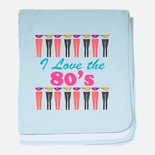 Love The 80s baby blanket