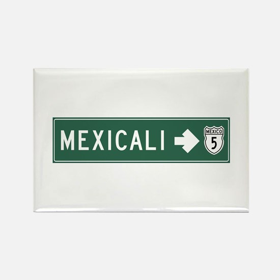 Mexicali Highway Sign (MX) Rectangle Magnet