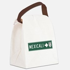 Mexicali Highway Sign (MX) Canvas Lunch Bag