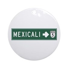 Mexicali Highway Sign (MX) Ornament (Round)