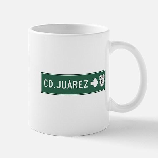 Ciudad Juarez Highway Sign (MX) Mug