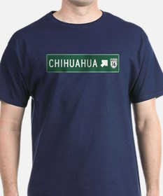 Chihuahua Highway Sign (MX) T-Shirt