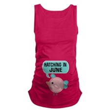 Hatching In June Maternity Tank Top