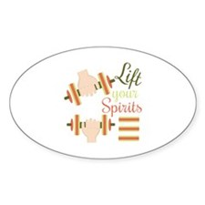 Lift Your Spirits Decal