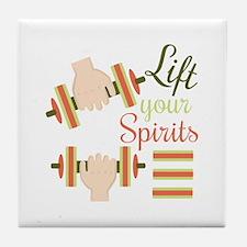 Lift Your Spirits Tile Coaster