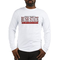 Bush State (Red State) Long Sleeve T-Shirt
