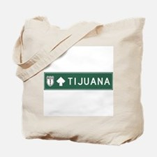 Tijuana Highway Sign (MX) Tote Bag