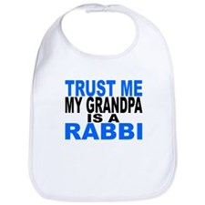 Trust Me My Grandpa Is A Rabbi Bib