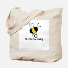 i'd rather bee beading Tote Bag
