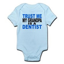 Trust Me My Grandpa Is A Dentist Body Suit