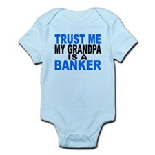 Trust Me My Grandpa Is A Banker Body Suit