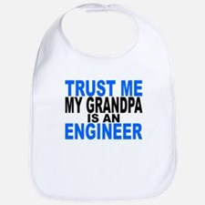 Trust Me My Grandpa Is An Engineer Bib