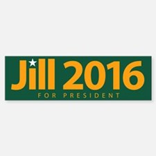 Jill 2016 For President Bumper Bumper Bumper Sticker