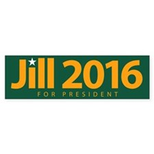 Jill 2016 For President Bumper Car Sticker