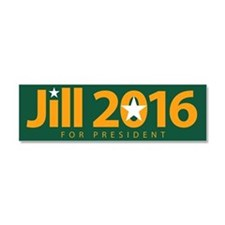 Jill 2016 For President Car Magnet 10 X 3