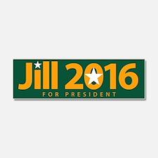 Jill 2016 For President Car Magnet 10 X 3