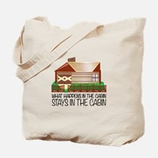 Stays In The Cabin Tote Bag