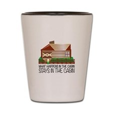 Stays In The Cabin Shot Glass