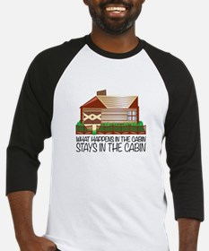 Stays In The Cabin Baseball Jersey