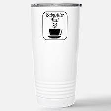 Babysitter Fuel Travel Mug
