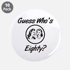 "Retro 80th Birthday 3.5"" Button (10 pack)"