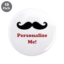"Customizable Mustache 3.5"" Button (10 pack)"