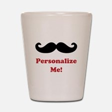 Customizable Mustache Shot Glass