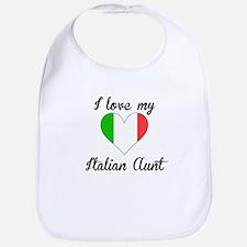I Love My Italian Aunt Bib