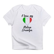 I Love My Italian Grandpa Infant T-Shirt