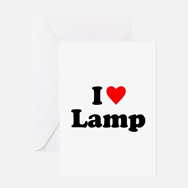 I Love Lamp Greeting Cards