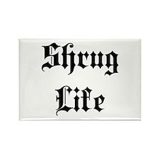 Shrug Life Magnets