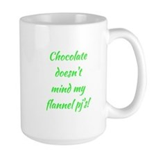 CHOCOLATE... Mug