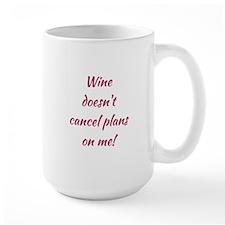 WINE... Mug