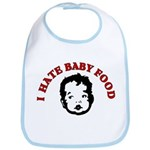 I Hate Baby Food Bib