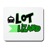 Lot Lizard Tshirts and Gifts Mousepad