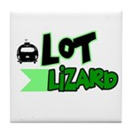 Lot Lizard Tshirts and Gifts Tile Coaster