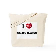 I Love Mechanization Tote Bag