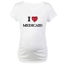 I Love Medicaid Shirt
